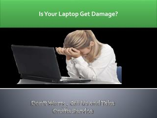 Get Laptop Repair Services In Gurgaon Only Rs.250 At Home/Office