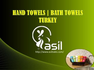HAND TOWELS - BATH TOWELS TURKEY