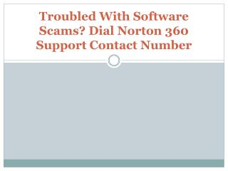 Solution For Software Scams - Dial Norton 360 Support Contact Number