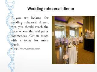 Wedding rehearsal dinner
