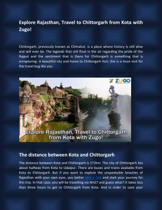 Explore Rajasthan, Travel to Chittorgarh from Kota with Zugo!