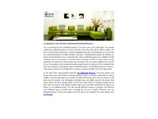 Ats Rhapsody Chose The Best And Suitable Residential Projects