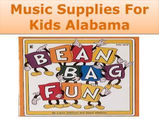 Alabama Music Supplies For Kids