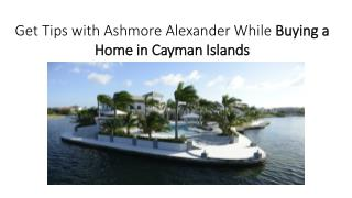 Tips to Buying a Home in Cayman Islands