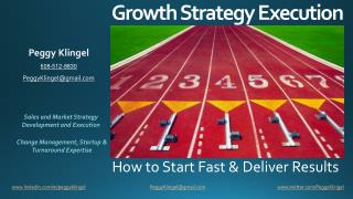 Growth Strategy Execution by Peggy Klingel