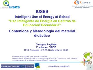 IUSES  Intelligent Use of Energy at School  Uso Inteligente de Energ a en Centros de Educaci n Secundaria   Contenidos y
