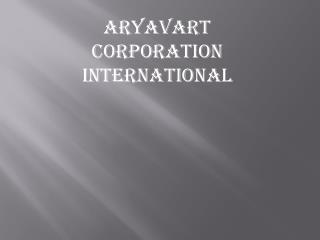 Aryavart Corporation International