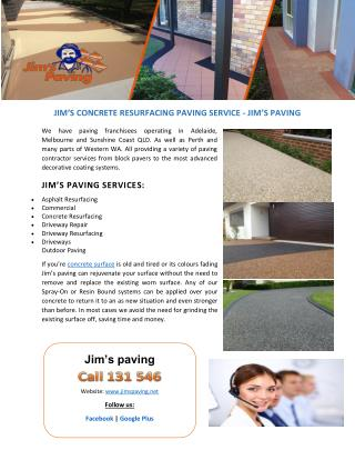 JIM�S CONCRETE RESURFACING PAVING SERVICE - JIM�S PAVING