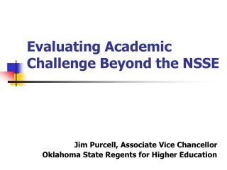 Evaluating Academic Challenge Beyond the NSSE