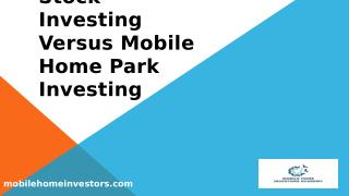 Stock Investing Versus Mobile Home Park Investing