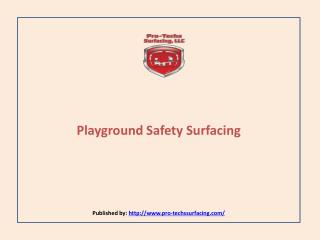 Pro Techs Surfacing-Playground Safety Surfacing