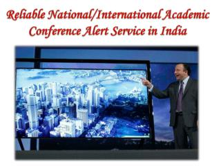 Reliable national international academic conference alert service in india