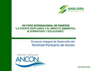 Proyecto Integral de Desarrollo del Terminal Portuario de Anc n
