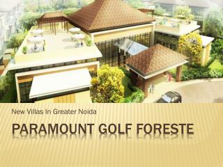 Paramount Golf Forest Villas Greater Noida