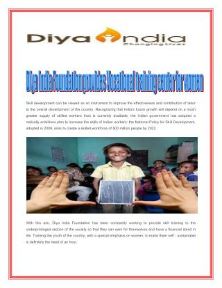 Diya India Foundation provides Vocational training center for women
