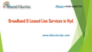 Broadband & Leased Line Services in Hyd