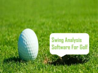 Swing Analysis Software | Golf swing Analysis | Swing Profile