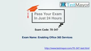 Testmayor Exam Dumps 70-347