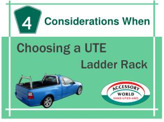 4 Considerations When Choosing a UTE Ladder Rack