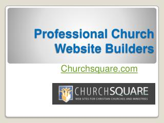 Professional Church Website Builders - Churchsquare.com