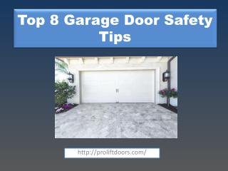 Top 8 Garage Door Safety Tips