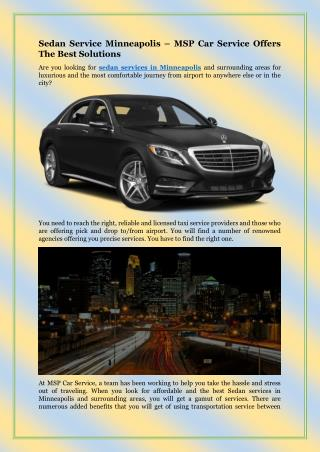 Sedan Service Minneapolis – MSP Car Service Offers The Best Solutions