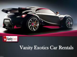 Vanity Exotics Car Rental, Los Angeles
