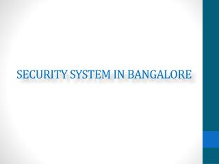 Industrial Security Systems in Bangalore