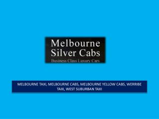 Astounding Features of Melbourne Cabs