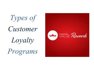 Types of Customer Loyalty Programmes