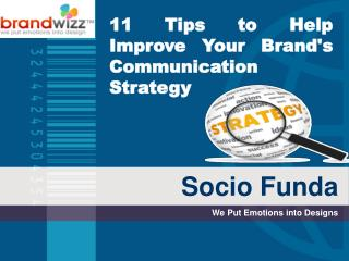 11 Tips to Improve Brand Communication Strategy