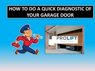 How to Do a Quick Diagnostic of Your Garage Door