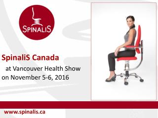 Spinalis Canada at the Vancouver Health Show on November 5-6, 2016
