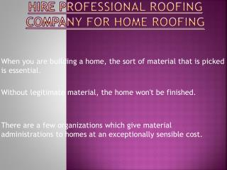 Best Professional Roofing Company for Home Roofing in Vancouver