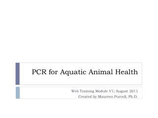 PCR for Aquatic Animal Health