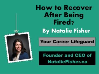 How to Recover a After Being Fired
