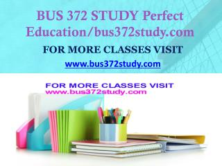 BUS 372 STUDY Invent Youself/bus372study.com