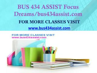 BUS 434 ASSIST Invent Youself/bus434assist.com