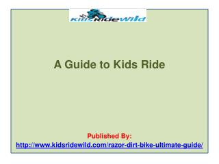 A Guide to Kids Ride