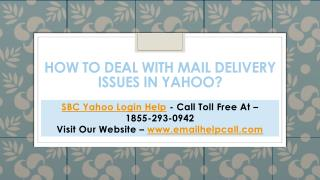 How to deal with mail delivery issues in Yahoo?