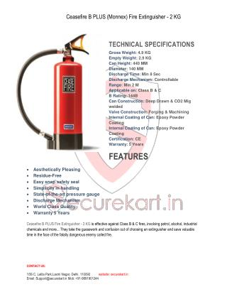 Features of Ceasefire B plus (Monnex) Extinguisher 2 Kg