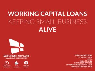 Working Capital Loans Keeping Small Business Alive