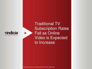 Traditional TV Subscription Rates Fall as Online Video is Expected to Increase
