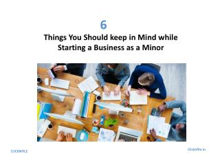 6 Things you should keep in Mind while Starting a Business