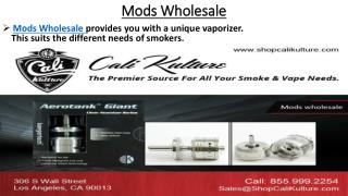 Best quality Mods Wholesale