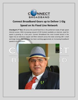 Connect Broadband Gears up to Deliver 1 Gig Speed on Its Fixed Line Network