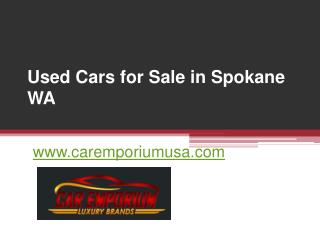 Used Cars for Sale in Spokane WA - www.caremporiumusa.com