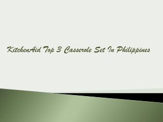 KitchenAid Top 3 Casserole-Set In Philippines