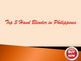 Top 3 Hand Blenders In Philippines