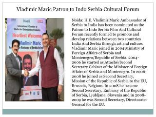Vladimir maric patron to indo serbia cultural forum